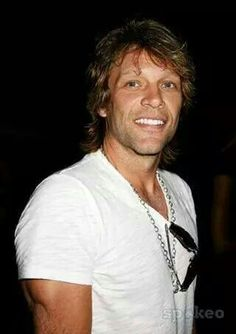 Jon Bon Jovi - look at those chiseled biceps and perfect smile!