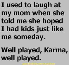 Oooh! That Karma!