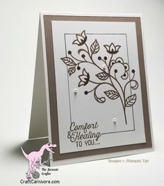 Stampin Up Flourishing Phrases Sympathy Card - the Jurassic Crafter ... like the hand drawn frame on the main panel ... dark taupe on white ...