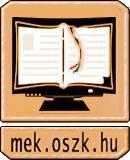 Lukács Manuéla: A világ alaptörvény kutatásának kezdetei [Magyar Elektronikus Könyvtár - MEK-06896]  Ingyenesen letölthető a teljes anyag pdf-ben a Magyar Elektronikus Könyvtárból,  http://mek.oszk.hu/06800/06896/