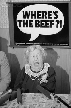 Babyboomer Flashback: Where's the Beef? . . . 1984 advertising campaign featuring Clara Peller