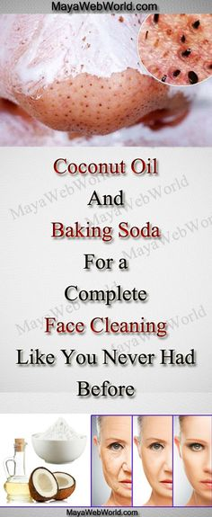 Coconut Oil and Baking Soda For a Complete Face Cleaning Like You Never Had Before How to Lose Weight on Face? Top 8 Exercises To Lose Weight In Your Face! Skin Care Regimen, Skin Care Tips, Beauty Care, Beauty Skin, Diy Beauty, Deep Blackheads, Baking Soda Face, Coconut Oil Uses, Homemade Face Masks