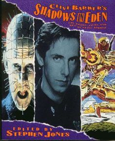 """Clive Barker's Shadows in Eden""  by Stephen Jones (Editor). 1992 winner for best nonficiton book."
