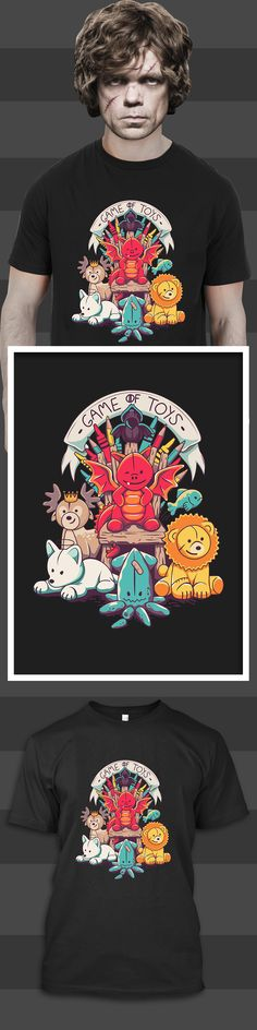 Game of Toys Shirt - Limited edition. Order 2 or more for friends/family & save on shipping! Makes a great gift!
