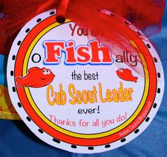 Swedish Fish * Cub Scout Leader PRINTABLE gift. You are o-FISH-ally the best Cub Scout Leader ever! This site has a lot of Blue & Gold Ideas, Tracking Sheets & lots of other great Cub Scout Ideas compliments of Akelas Council Cub Scout Leader Training. Utah National Parks Council has planned this exciting 4 1/2 day Cub Scout Leader Training like Woodbadge that covers Cub Scout Info, den doodles, yells, skits, Outdoor Webelos Experience & much more. AkelasCouncil.com