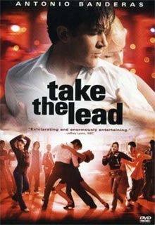 """Take the Lead"" This 2006 film stars Antonio Banderas as Pierre Dulaine, the real-life dance instructor whose Dancing Classrooms program was chronicled in the documentaries ""Mad Hot Ballroom"" and ""Dancing in Jaffa."" In the fictional ""Take the Lead,"" Banderas' Dulaine teaches ballroom dancing to the detention shift of his local NYC high school. Two worlds come together as Dulaine's students face their personal (and socio-economic) struggles through the unifying power of dance."