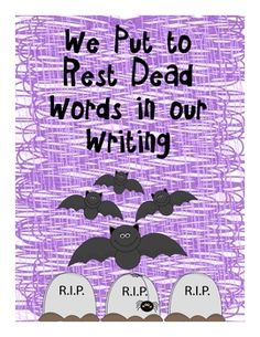 """My students LOVED this lesson! We discussed word choice during our personal narratives. Students often use """"nice, good, bad, small, cold, etc"""" in their writing. We put these words to rest and choose more lively words to replace the dead words in our writing."""