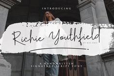 Script Fonts: Mas Anis - Richie Youthfield - Signature Font