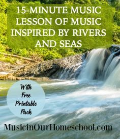 15-Minute Music Lesson of Music Inspired By Rivers and Seas with Free Printable Pack, from Music in Our Homeschool
