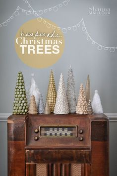 DIY your own Christmas trees... so sweet on the vintage radio!