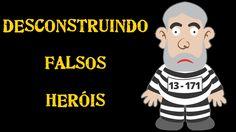 Série Desconstruindo Falsos Heróis #10 - Lula