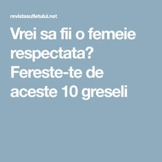 Vrei sa fii o femeie respectata? Affirmation Quotes, Affirmations, Sports, Hs Sports, Excercise, Think Positive Quotes, Positive Affirmations, Sport, Confirmation