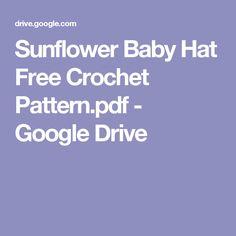 Sunflower Baby Hat Free Crochet Pattern.pdf - Google Drive