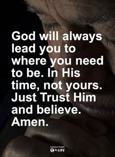 God will always lead you...#ChristianQuotes #BibleQuotes