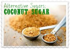 """Coconut Sugar – Healthy Sugar Alternative or a Big, Fat Lie? // If you're going to use coconut sugar, then use it sparingly. It is slightly """"less bad"""" than regular sugar, but definitely not something you should eat every day. Go Fitness, Healthy Sugar Alternatives, Coconut Benefits, Palm Sugar, Food Trends, Coconut Sugar, Coconut Oil, Coconut Pecan, Raw Coconut"""
