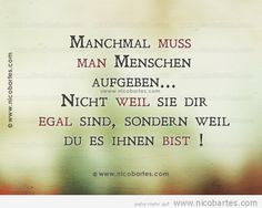 Es ist sehr verletzend wenn man feststellen muss, dass man seinem Partner egal ist... Lyric Quotes, True Quotes, Lyrics, More Than Words, Some Words, German Quotes, Susa, Love Live, Decir No