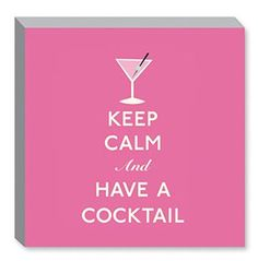 Keep Calm and Have a Cocktail Canvas Print  www.TheShoppingBagStore.com  #TGIF #Cocktails #KeepCalm #Ilovepink