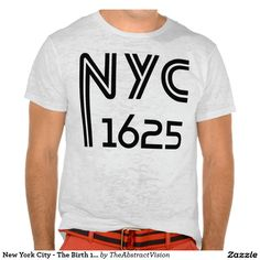 New York City - The Birth 1625 T-Shirt