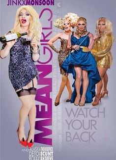 RuPauls Drag Race goes Mean Girls, even though Alaska wasn't the mean one