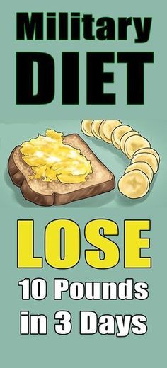 Military Diet Lose 10 Pounds in Just 3 Days – LIFE AT FIT