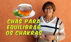 Chás para equilíbrio dos Chakras
