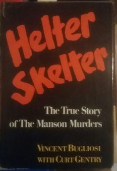 Helter Skelter Charles Manson Murders 1974 Gentry/Bugliosi | Books, Antiquarian & Collectible | eBay!