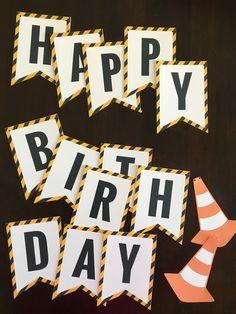 Preparing a construction birthday party? Download this week Happy Birthday Printable Banner via @freeborboleta