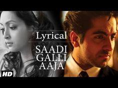 Saadi Galli #Lyrical #NautankiSaala