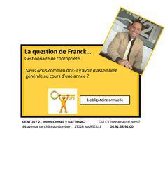 La question de Franck… Gestionnaire de copropriété  Savez-vous combien doit-il y avoir d'assemblée générale au cours d'une année ?