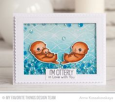 Otterly Love You Stamp Set and Die-namics, Whimsical Waves Background, Blueprints 27 Die-namics, Blueprints 29 Die-namics - Anna Kossakovskaya  #mftstamps