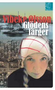 Omslagsbild, Glödens färger (pocket), Vibeke Olsson