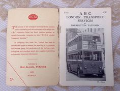 A fascinating little book by Barrington Tatford..The ABC of London Transport Services, published by Ian Allen, Staines in 1944.  The book gives accurate details of the railway, tram, trolley-bus and omnibus stock of the day , with many black and white photographs and extremely detailed information.  Book measures 4 by 6 and has 48 pages al of which are clean and readable. The card cover is held together with ancient sellotape as can be seen in the photos.  A must for any avid transport buff.