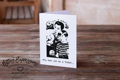 Any man can be a father - Birthday Card Handmade Greeting Card Designs, Handmade Greetings, Father Birthday Cards, Love You Dad, Fathers Day Gifts, Your Cards, Card Stock, Stationery, Place Card Holders