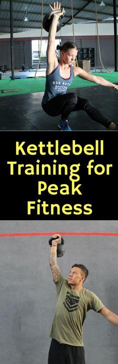 Kettlebell Training for Peak Fitness #crossfit