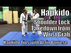 Hapkido Shoulder Lock Takedown from Wrist Grab with Alain Burrese