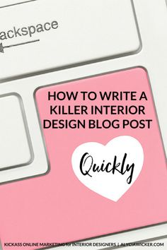 Writing an interior design blog post can be hard if you don't have a process in place.