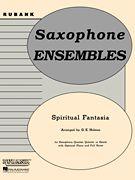 Spiritual Fantasia - Flexible Saxophone Ensemble w/opt. Piano Accomp.