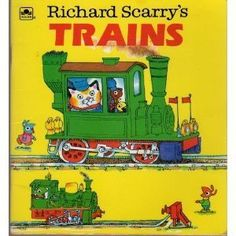 Richard Scarry's Trains (A Golden Little Look-Look Book)
