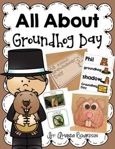 Groundhog Day fun! Groundhog hat, pocket chart sorts, groundhog predictions, groundhog writing, groundhog mini-book and much more!!