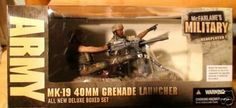 McFarlane Toys Military Box Set - MK19 40mm Grenade Launcher by McFarlane Toys. $64.95. McFarlanes Military Series 2 Redeployed > MK-19 40MM Grenade Launcher Redeployed Action Figure. From the Manufacturer                McFarlane's Military Series 2 -- resculpted, repainted and repackaged. The MK-19 had its genesis during the Vietnam War and was actually first used by the United States Navy on their gunboats to enhance their firepower and defenses. Based on a gr...