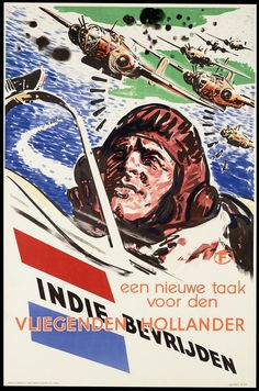 "Netherlands, ""A new task for the Flying Dutchman - Free the (Dutch East) Indies. Vintage Advertising Posters, Vintage Advertisements, Vintage Posters, Retro Poster, Poster On, Ww2 Propaganda, Ww2 Posters, Dutch East Indies, Historical Pictures"