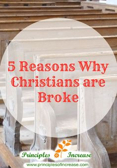 Truth be told, Christians are often in the most financial turmoil. Why? There are many reasons why. I've picked out just 5 to start. I hope it helps someone