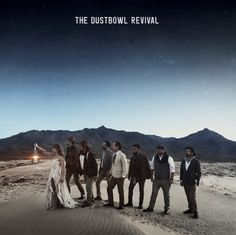 the dustbowl revival 2017