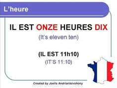 French Lesson 11 - L'heure (Clock - Hours - Tell time in French) Decir la hora Clases de Frances
