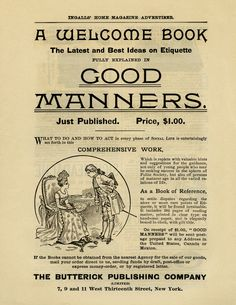 Full-page vintage advertisement in Ingalls' Home Magazine, for the book, Good Manners, published by The Butterick Publishing Company. Book cost $1.00 and covered etiquette for every phase of social life in 1890.