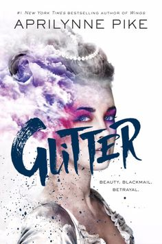 Cover Reveal: Glitter by Aprilynne Pike -On sale October 25th 2016 by Random House Books for Young Readers -Outside the palace of Versailles, it's modern day. Inside, the people dress, eat, and act like it's the eighteenth century—with the added bonus of technology to make court life lavish, privileged, and frivolous. The palace has every indulgence, but for one pretty young thing, it's about to become a very beautiful prison.