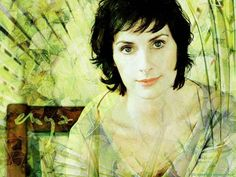 Enya <3  Listening to her music in the most stressful family moments was great therapy for me.