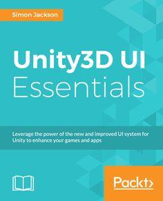 Unity3D UI Essentials | PACKT Books