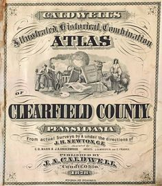 Clearfield County PAGenWeb Archives Calwell's Atlas