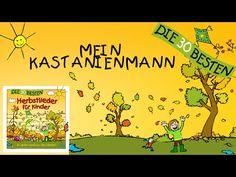Mein Kastanienmann - Die besten Herbstlieder || Kinderlieder - YouTube